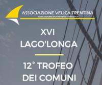 FERRAGOSTO – XVI^ LAGO'LONGA e 12° TROFEO DEI COMUNI – UN PO' DI TUTTO