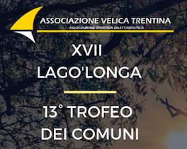 XVII LAGO'LONGA e 13° TROFEO DEI COMUNI: LE CLASSIFICHE